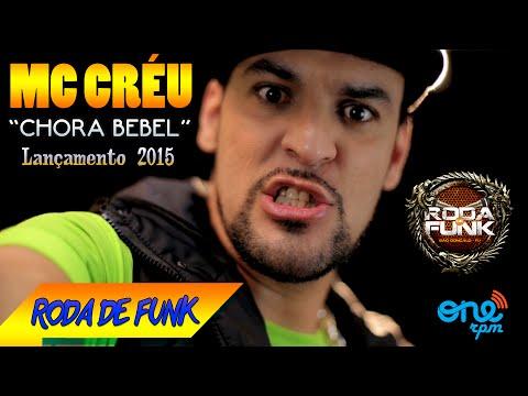 MC CRÉU :: CHORA BEBEL – Lançamento Especial 2015 :: Exclusiva