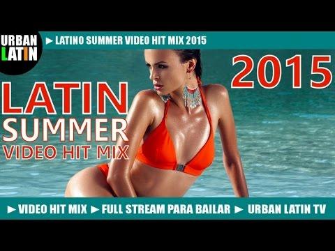 LATINO SUMMER HITS 2015  ► LATIN DANCE CLUB HITS ► VIDEO HIT MIX ► MERENGUE REGGAETON SALSA BACHATA