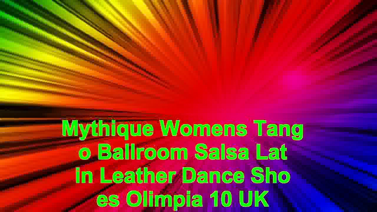 Mythique Womens Tango Ballroom Salsa Latin Leather Dance Shoes Olimpia 10 UK