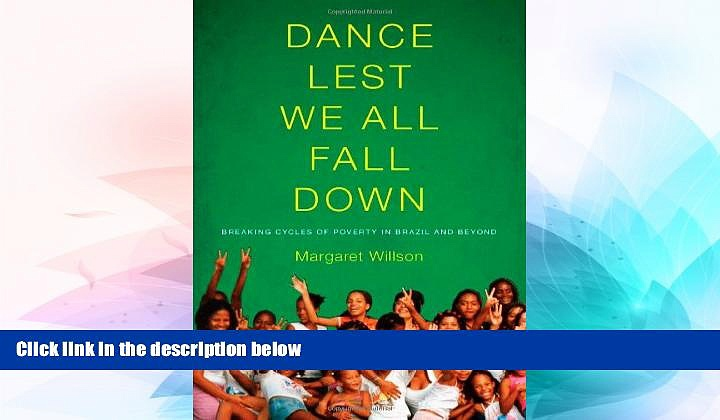 Full [PDF]  Dance Lest We All Fall Down: Breaking Cycles of Poverty in Brazil and Beyond  Premium