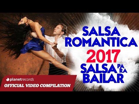 SALSA MIX SUMMER 2017 ► SALSA HITS VERANO 2017 ► SALSA ROMANTICA, SALSA PARA BAILAR, SALSA DANCE