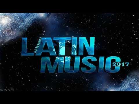 Latin Music MIX 2017 / Latino Dance MIX 2017